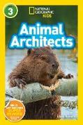 Cover-Bild zu National Geographic Readers: Animal Architects (L3) von Romero, Libby