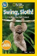 Cover-Bild zu National Geographic Readers: Swing Sloth! von Neuman, Susan B.