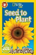 Cover-Bild zu National Geographic Readers: Seed to Plant von Rattini, Kristin Baird