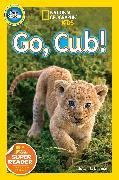 Cover-Bild zu National Geographic Readers: Go Cub! von Neuman, Susan B.