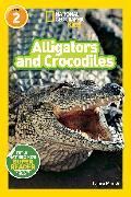 Cover-Bild zu National Geographic Readers: Alligators and Crocodiles von Marsh, Laura