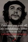 Cover-Bild zu I embrace you with all my revolutionary fervor (eBook) von Guevara, Ernesto Che