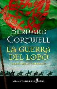 Cover-Bild zu La guerra del Lobo (eBook) von Cornwell, Bernard