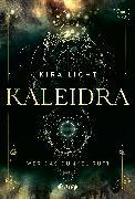 Cover-Bild zu Kaleidra - Wer das Dunkel ruft (eBook) von Licht, Kira
