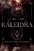 Cover-Bild zu Kaleidra - Wer die Liebe entfesselt von Licht, Kira