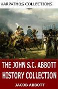 Cover-Bild zu The John S.C. Abbott History Collection (eBook) von S. C. Abbott, John