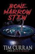 Cover-Bild zu Bone Marrow Stew von Curran, Tim