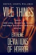 Cover-Bild zu Vile Things: Extreme Deviations of Horror (eBook) von Campbell, Ramsey