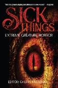 Cover-Bild zu Sick Things: An Anthology of Extreme Creature Horror (eBook) von Shirley, John