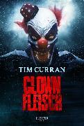Cover-Bild zu Clownfleisch (eBook) von Curran, Tim