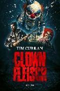 Cover-Bild zu Clownfleisch von Curran, Tim