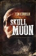 Cover-Bild zu SKULL MOON von Curran, Tim