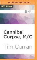 Cover-Bild zu Cannibal Corpse, M/C von Curran, Tim