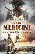 Cover-Bild zu Skin Medicine - Die letzte Grenze (eBook) von Curran, Tim