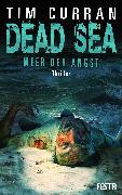 Cover-Bild zu DEAD SEA - Meer der Angst (eBook) von Curran, Tim