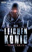 Cover-Bild zu Der Leichenkönig (eBook) von Curran, Tim