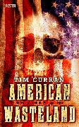 Cover-Bild zu American Wasteland (eBook) von Curran, Tim