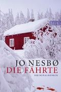 Cover-Bild zu Die Fährte von Nesbø, Jo