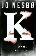 Cover-Bild zu Koma (eBook) von Nesbø, Jo