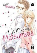 Cover-Bild zu Iwashita, Keiko: Living with Matsunaga 05