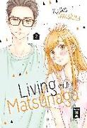Cover-Bild zu Iwashita, Keiko: Living with Matsunaga 02