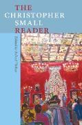 Cover-Bild zu The Christopher Small Reader (eBook) von Small, Christopher