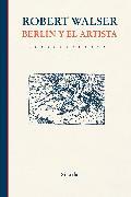 Cover-Bild zu Berlín y el artista (eBook) von Walser, Robert