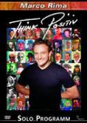 Cover-Bild zu Marco Rima - Think Positiv (CH) von Marco Rima (Schausp.)