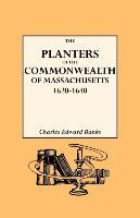 Cover-Bild zu The Planters of the Commonwealth in Massachusetts, 1620-1640 von Banks, Charles E.