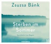 Cover-Bild zu Sterben im Sommer von Bánk, Zsuzsa