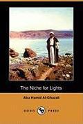 Cover-Bild zu The Niche for Lights (Mishkat Al-Anwar) (Dodo Press) von Al-Ghazali, Abu Hamid