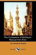 Cover-Bild zu The Confessions of Al-Ghazali: Rescuer from Error (Dodo Press) von Al-Ghazali, Abu Hamid