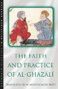 Cover-Bild zu The Faith and Practice of Al-Ghazali (eBook) von Watt, W. Montgomery
