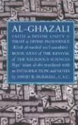 Cover-Bild zu Al-Ghazali's Faith in Divine Unity and Trust in Divine Providence von Ghazali, Abu Hamid Muhammad ibn Muhammad al-