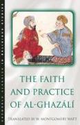 Cover-Bild zu The Faith and Practice of Al-Ghazali von Watt, W. Montgomery