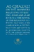 Cover-Bild zu Al-Ghazali on the Manners Relating to Eating: Book XI of the Revival of the Religious Sciences von Al-Ghazali, Abu Hamid