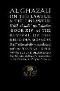 Cover-Bild zu Al-Ghazali on the Lawful and the Unlawful von al-Ghazali, Abu Hamid