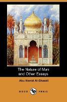 Cover-Bild zu The Nature of Man and Other Essays (Dodo Press) von Al-Ghazali, Abu Hamid