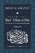 Cover-Bild zu ESSENTIAL IHYA' 'ULUM AL-DIN - Volume 2: The Revival of the Religious Sciences von Al-Ghazali, Abu Hamid
