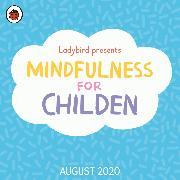 Cover-Bild zu Ladybird Presents Mindfulness for Children