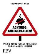 Cover-Bild zu Achtung Anlegerfallen! von Loipfinger, Stefan