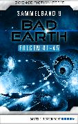 Cover-Bild zu eBook Bad Earth Sammelband 9 - Science-Fiction-Serie