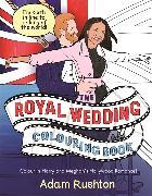Cover-Bild zu The Royal Wedding Colouring Book von Rushton, Adam