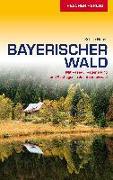 Cover-Bild zu Reiseführer Bayerischer Wald von Sabine Herre