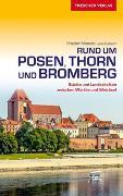 Cover-Bild zu Reiseführer Posen, Thorn und Bromberg von Frieder Monzer