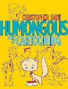Cover-Bild zu Hart, Christopher: Humongous Book of Cartooning