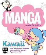 Cover-Bild zu Hart, Christopher: Manga Erste Schritte - Kawaii