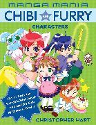 Cover-Bild zu Hart, Christopher: Manga Mania Chibi and Furry Characters