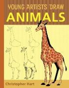 Cover-Bild zu Hart, Christopher: Young Artists Draw Animals