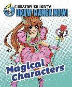 Cover-Bild zu Hart, Christopher: Magical Characters: Christopher Hart's Draw Manga Now!